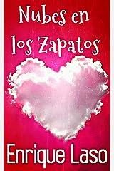 Nubes en los zapatos: Felicidad, amor y humor en un sencillo cuento Versión Kindle