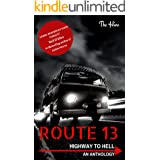 Route 13: Highway to Hell