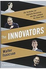 The Innovators: Die Vordenker der digitalen Revolution von Ada Lovelace bis Steve Jobs - Vom Autor des Weltbestsellers »Steve Jobs« Gebundene Ausgabe