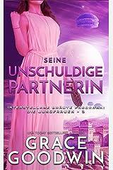 Seine unschuldige Partnerin (Interstellare Bräute Programm: Die Jungfrauen 3) Kindle Ausgabe