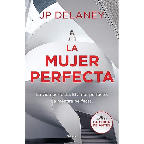 La mujer perfecta eBook: Delaney, J.P.: Amazon.es: Tienda Kindle