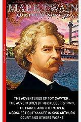 Mark Twain. The Complete Novels Kindle Edition