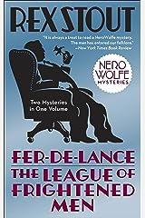 Fer-de-Lance/The League of Frightened Men (Nero Wolfe) Kindle Edition