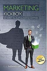 Marketing Kickbox: So wirst du zum Kundenchampion Taschenbuch