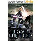 Legacy Fulfilled: A slow-burn fantasy romance (The Warrior Queen Legacy Book 4) (English Edition)