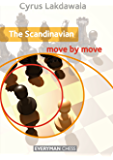 The Scandinavian: Move by Move (English Edition)