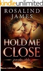 Hold Me Close (Paradise, Idaho Book 2) (English Edition)