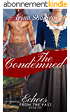 The Condemned (Echoes from the Past Book 6) (English Edition)