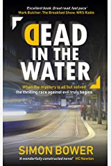 Dead in the Water: (US Edition) - The hot new international crime thriller Kindle Edition