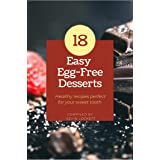 18 Easy Egg -Free Desserts