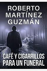 Café y cigarrillos para un funeral (Eva Santiago 2) Versión Kindle