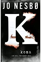 Koma (Ein Harry-Hole-Krimi 10) Kindle Ausgabe