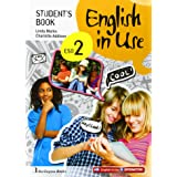 ENGLISH IN USE 2 Student's Book 2014 ESO 2