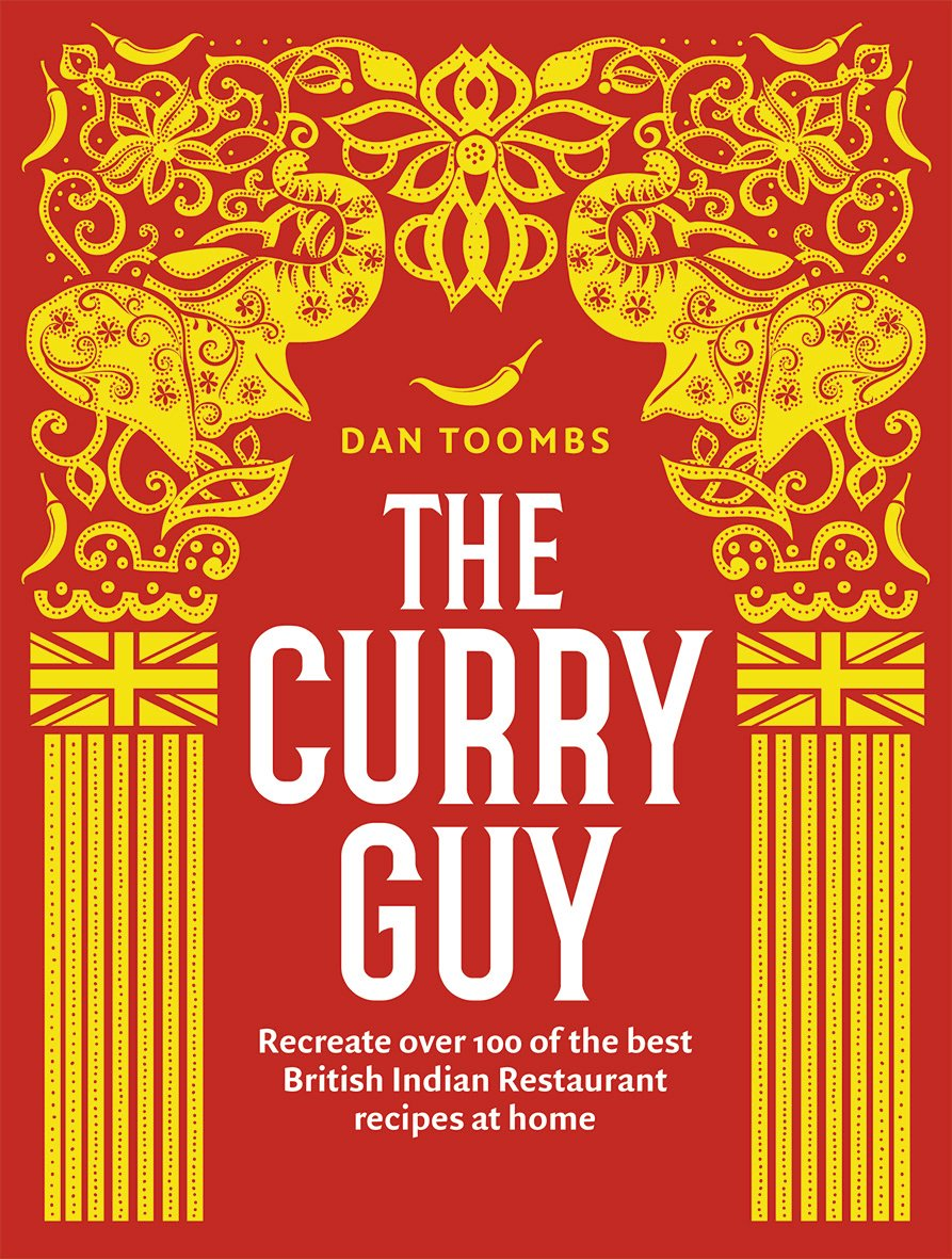 The Curry Guy: Recreate Over 100 of the Best British Indian Restaurant Recipes at Home 1