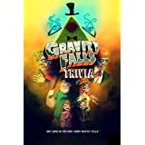 Gravity Falls Trivia: How Much Do You Know About Gravity Falls?: Ultimate Gravity Falls Quiz