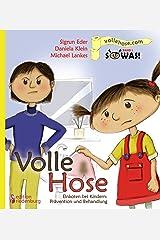 Volle Hose. Einkoten bei Kindern: Prävention und Behandlung (SOWAS!) Kindle Ausgabe