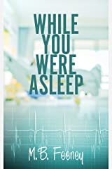 While You Were Asleep Kindle Edition