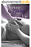 Never Giving Up (The Never Series Book 3) (English Edition)