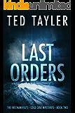 Last Orders: The Freeman Files Series - Book 2