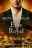Erbe Royal (Die Westerly Milliardäre, Band 3)
