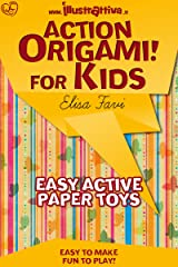 Action Origami for kids: easy, funny, active paper toys (Illustrattiva, Active Short Boooks Book 1) (English Edition) Formato Kindle