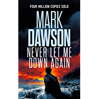 Never Let Me Down Again (John Milton Series Book 19) (English Edition)