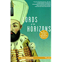 Lords of the Horizons: A History of the Ottoman Empire (English Edition)