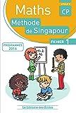 Mathématiques CP-Méthode de Singapour-Fichier de l''élève 1