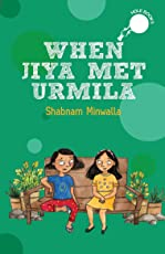 When Jiya Met Urmila (Hole books)
