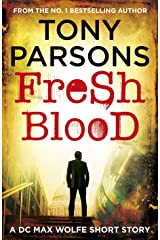 Fresh Blood: A DC Max Wolfe Short Story Kindle Edition