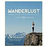 Wanderlust: Una guía para el yogui moderno hacia el descubrimiento de tu mejor yo (ZZ SALUD)