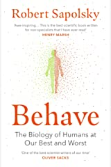 Behave: The Biology of Humans at Our Best and Worst Taschenbuch