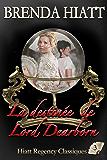 La destinée de Lord Dearborn (Hiatt Regency Classiques t. 3)