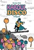 Kaboul Disco intégrale