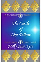 The Castle of Llyr Tallow (Oberon Series Book 3) Kindle Edition