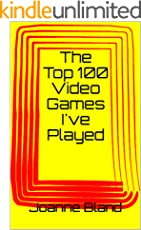 The Top 100 Video Games I've Played