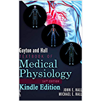 Guyton and Hall Textbook of Medical Physiology (Guyton Physiology) 14th Edition (English Edition)