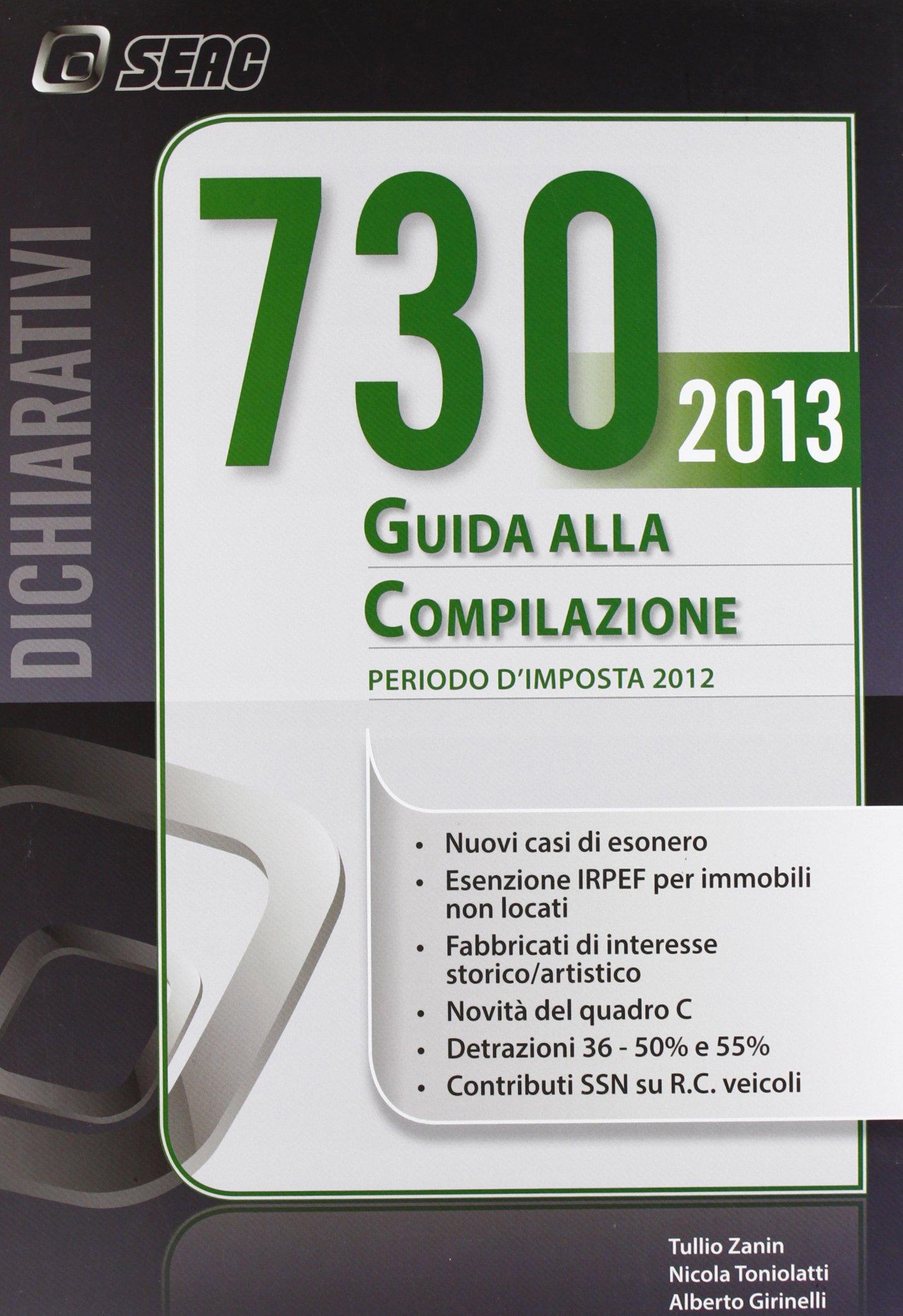 Mod. 730/2013. Guida alla compilazione. Periodo d'imposta 2012