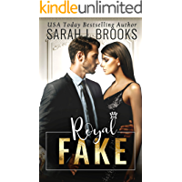 Royal Fake: Ein Fake Marriage Liebesroman aus dem Königshaus