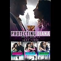 Protecting Diana Box Set Series Books #1-3 (Protecting Diana Series)