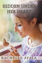 Hidden Under Her Heart (Chance for Love Book 2) (English Edition) Format Kindle
