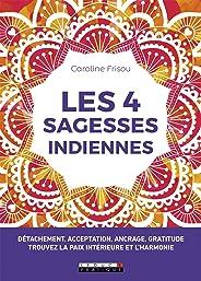 Les 4 sagesses indiennes (DEVELOPPEMENT P)