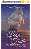 A Leap of Faith (The Hands of Time: Book 2) (English Edition)