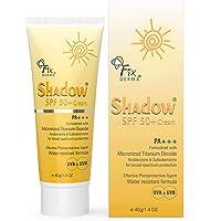 Fixderma Shadow SPF 50+Cream 40gm To Protect Broad Spectrum