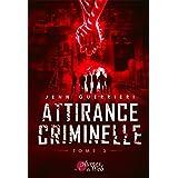 Attirance Criminelle: Tome 3