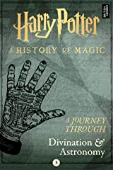 A Journey Through Divination and Astronomy (A Journey Through... Book 3) Kindle Edition