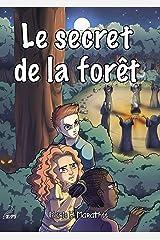 Le secret de la forêt Format Kindle