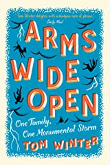 Arms Wide Open Kindle Edition