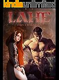 Lahe - Das Ewige Land: Fantasy mit Magie, Schwertern und Drachen (Plötzlich Magierin 2)