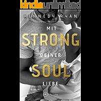 Strong Soul - Mit deiner Liebe (New Beginnings 1)